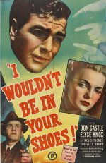 I Wouldn't be in your Shoes [1948] [DVD]