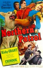 Northern Patrol [1953] [DVD]