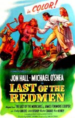Last of the Redmen [1947] [DVD]