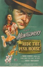 Ride The Pink Horse [1947] [DVD]