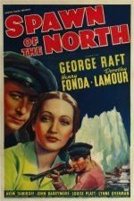 Spawn of the North [1938] [DVD]