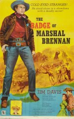 The Badge of Marshal Brennan [1957] [DVD]
