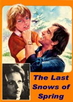 The Last Snows of Spring [1973] [DVD]